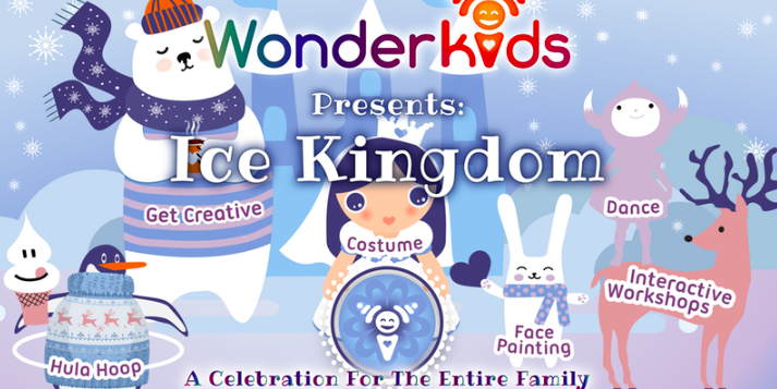 WonderKids Presents: Ice Kingdom Party for the Entire Family