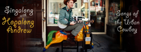 Whole Foods Community - Toddlers Sing-a-long: Cowpokes with Hopalong Andrew