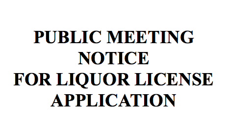 Public Meeting Notice for Liquor License Application