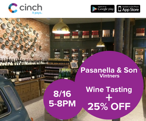 Pasanella & Son Vintners Wine Tasting and 25% Promo with Cinch