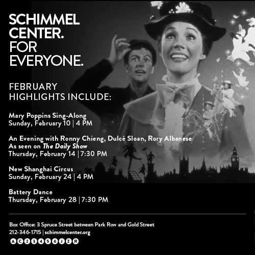 Mary Poppins, The Daily Show Correspondents and more at Schimmel Center!