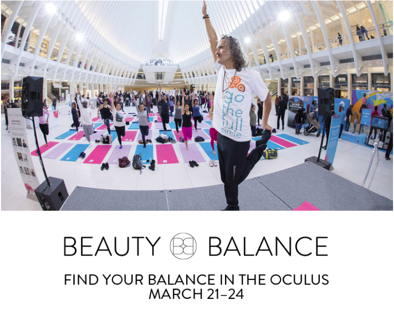 Beauty + Balance Weekend Event at the Westfield WTC / Oculus
