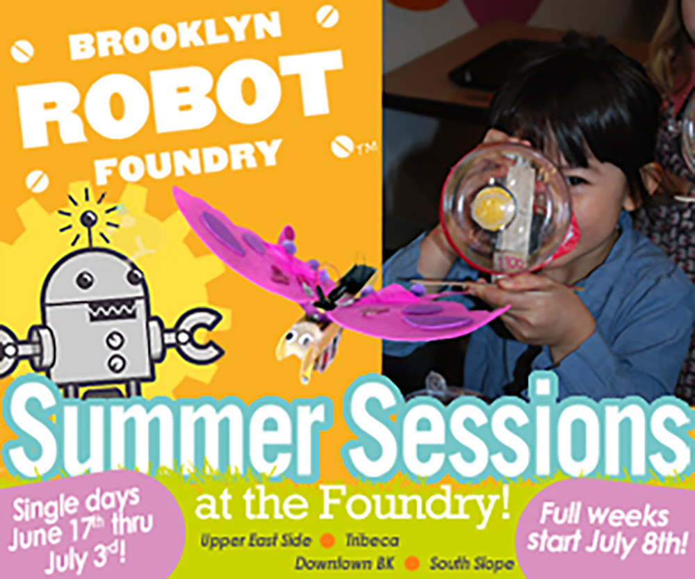 Brooklyn Robot Foundry Summer Sessions