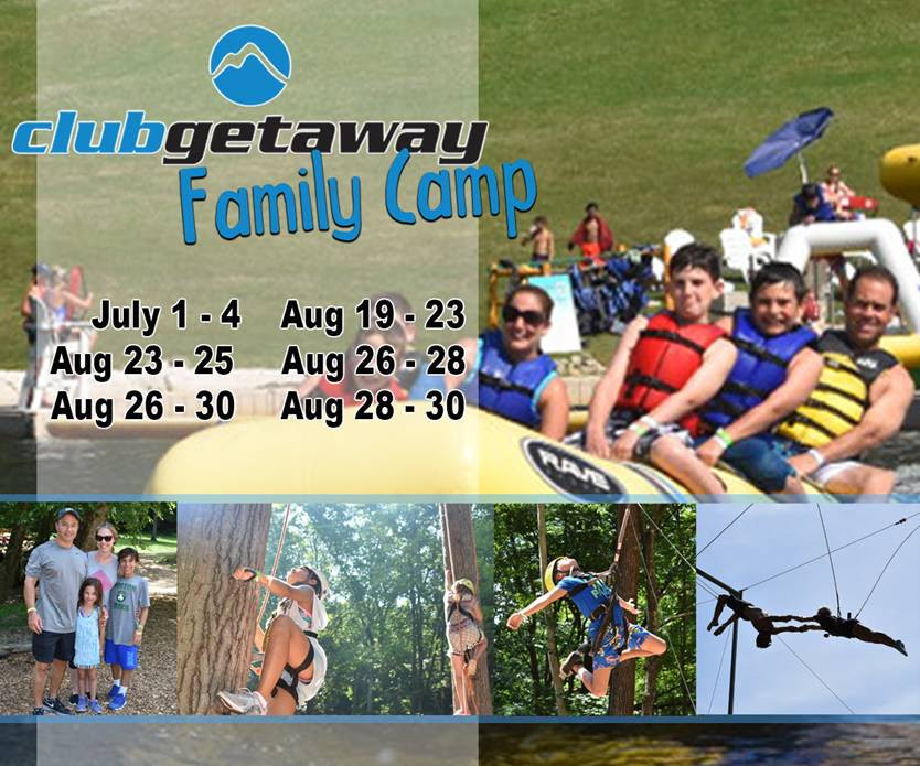 Club Getaway - Family Camp