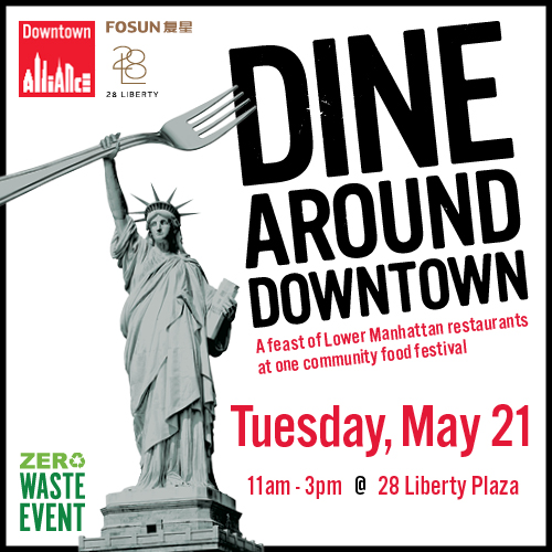 Dine Around Downtown on Fosun Plaza at 28 Liberty