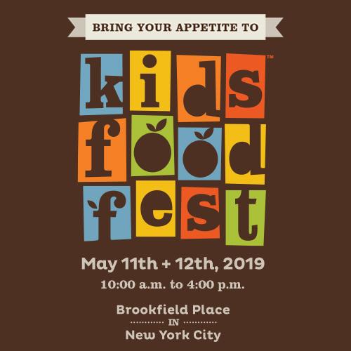 Kids Food Festival at Brookfield Place - May 11th & May 12th