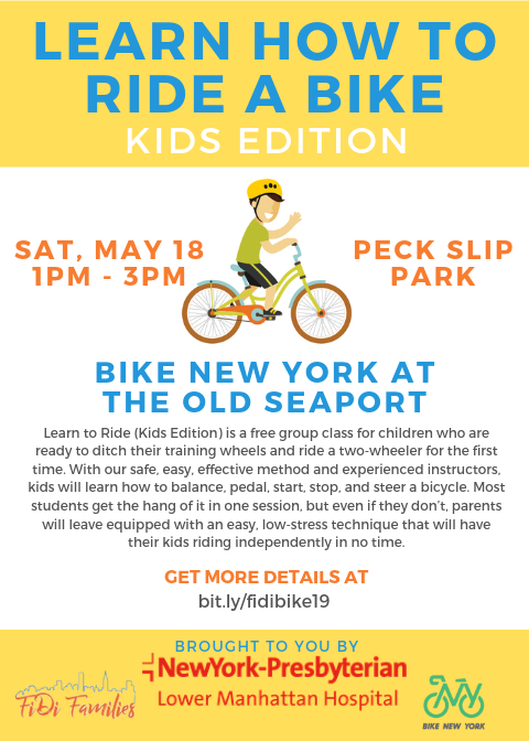 "3rd Annual ""Learn to Bike"" Workshop with Bike New York, Sponsored by NY Presbyterian Lower Manhattan Hospital"