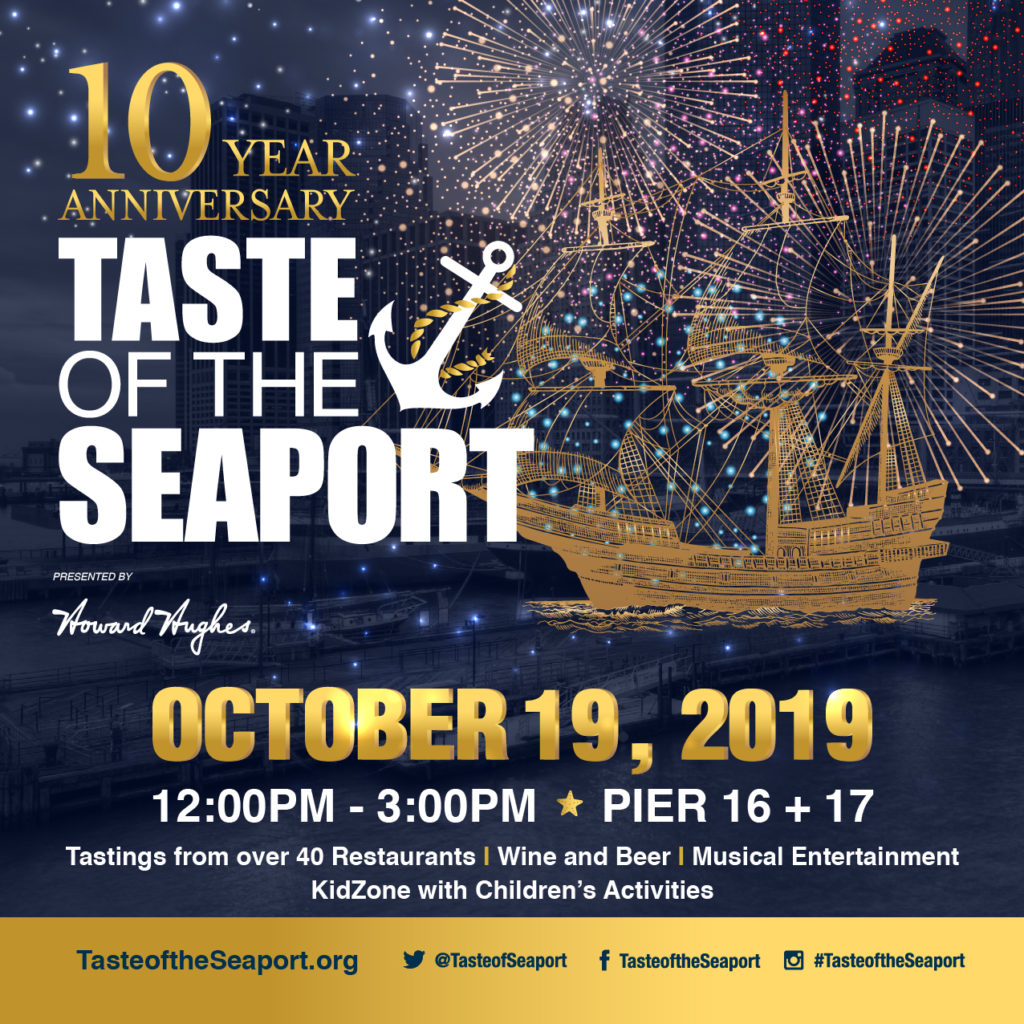 10th Annual Taste of the Seaport at Pier 16 + Pier 17 at the Seaport