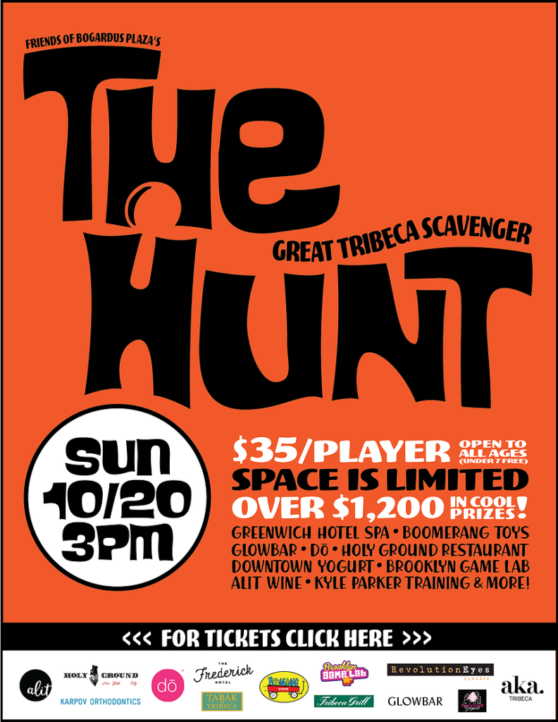 The Hunt, Presented by Friends of Bogardus Plaza