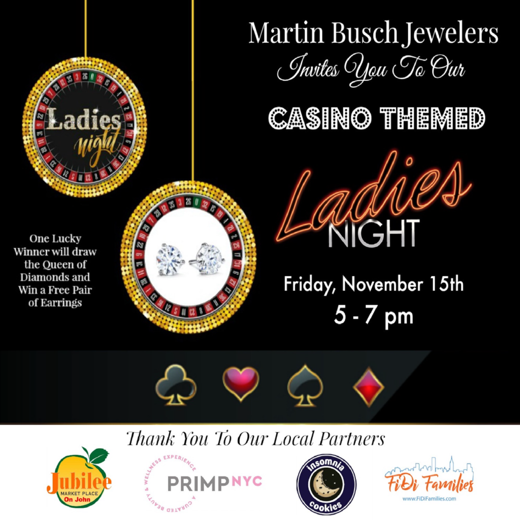 Ladies Night is back at Martin Busch Jewelers!