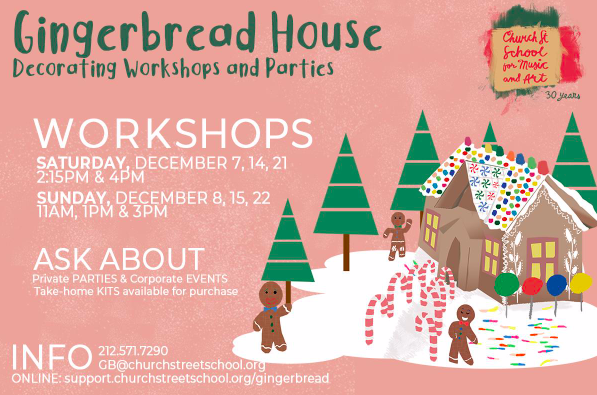 Gingerbread House Decorating Workshops at Church Street School for Music and Art