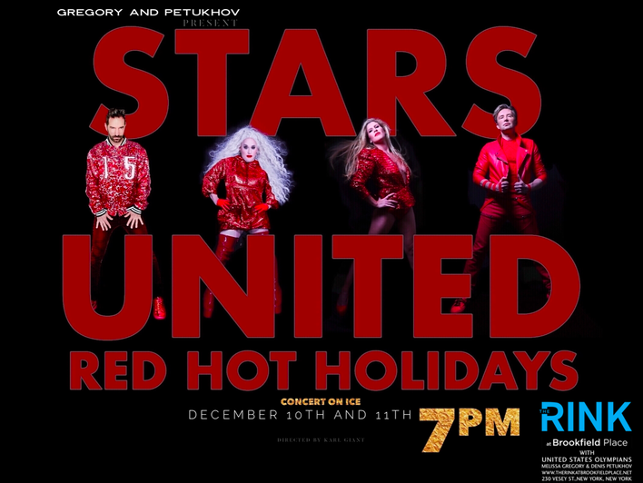 Stars United Ice Show - Red Hot Holidays at Brookfield Place NY (FREE)