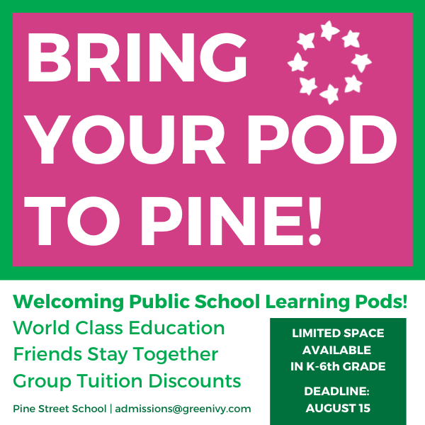 Bring Your Pod to Pine