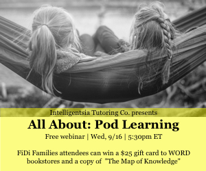 "Join Intelligentsia Tutor Co. for ""All About: Pod Learning"" - Virtual Workshop"
