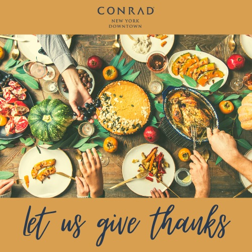 The Conrad Thanksgiving Feast (pre-order by November 20)
